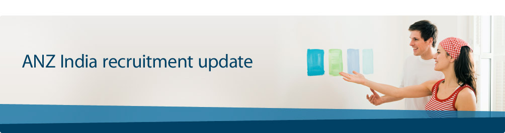 ANZ India recruitment update