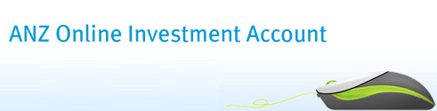 ANZ Online Investment Account