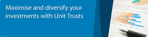 Maximise and diversify your investments with Unit Trusts