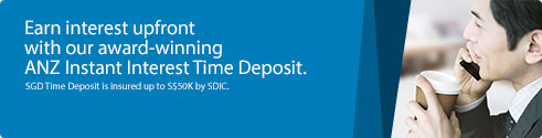 Earn interest upfront with our award-winning ANZ Instant Interest Time Deposit.