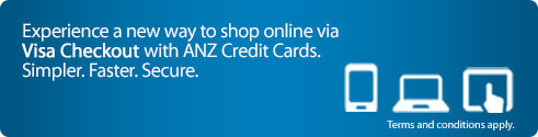 Experience a new way to shop online via Visa Checkout with ANZ Credit Cards.
