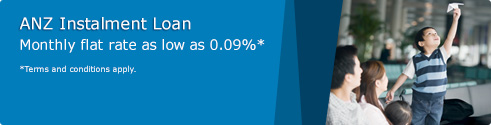ANZ Instalment Loan Monthly flat rate as low as 0.09%* * Terms and conditions apply.
