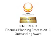 BENCHMARK Financial Planning Process 2013. Outstanding Award.
