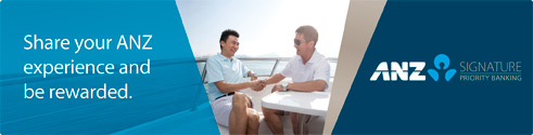 Share your ANZ experience and be rewarded