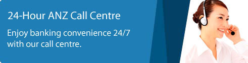 24-Hour ANZ Call Centre. Enjoy banking convenience 24/7 with our call centre.