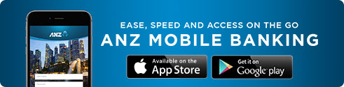 "ease, speed and access on the go anz mobile banking app. download ""ANZ SG mobile"" on your app store."