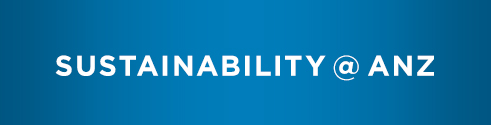 Sustainability @ ANZ