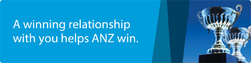 A winning relationship with you helps ANZ win.