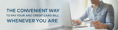 The convenient way to pay your anz credit card bill whenever you are