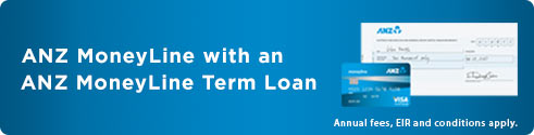 ANZ money line with an ANZ money line term loan