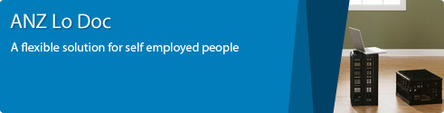 ANZ Lo Doc. A flexible solution for self employed people