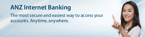 ANZ Internet Banking The perfect way to keep track of your money wherever you are.