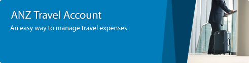 ANZ Travel Acocunt - An easy way to manage travel expenses