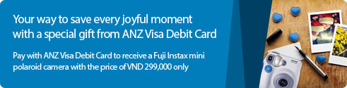 Your way to save every joyful moment with a special gift from ANZ Visa Debit card