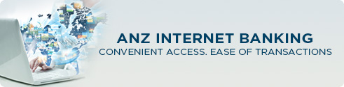 ANZ Internet banking, convenient access. ease of transactions.